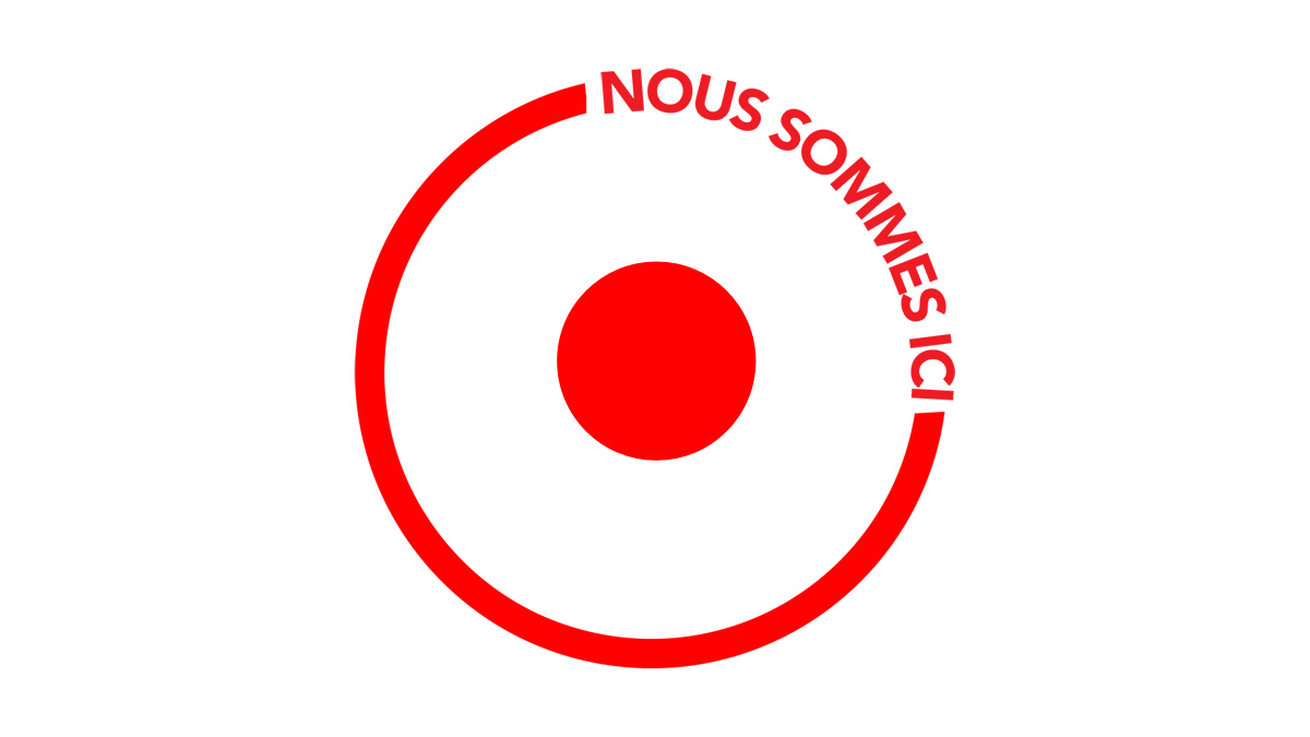NOUS SOMMES ICI