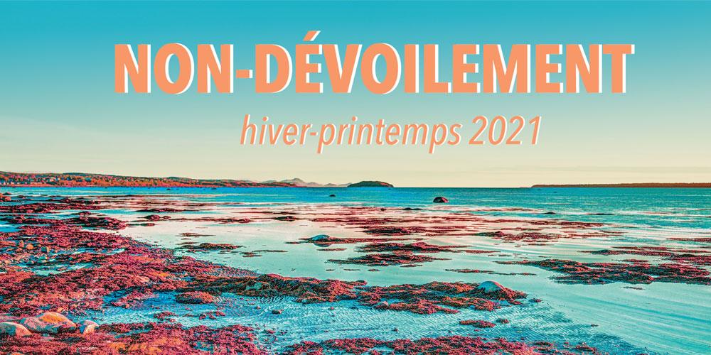 LE NON-DÉVOILEMENT DE LA SAISON HIVER-PRINTEMPS 2021